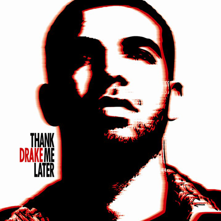 Drake Thank Me Later Cover