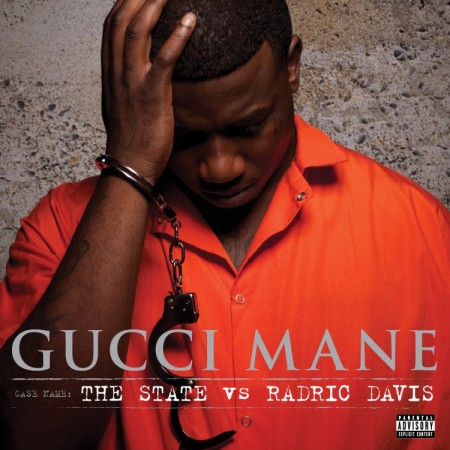 Gucci Mane The State vs Radric Davis