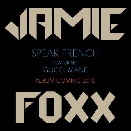 Jamie Foxx Speak French
