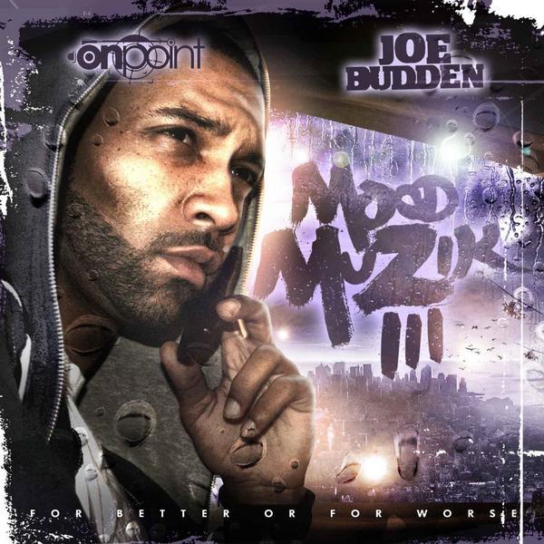 Joe Budden Mood Muzik 3