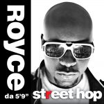 "REVIEW: Royce ""Street Hop"""
