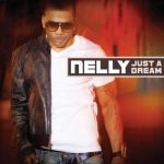 "Nelly ""Just a Dream"" Ringtone"