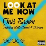 "Chris Brown ""Look At Me Now"" Ringtone"