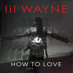 "Lil Wayne ""How to Love"" Ringtone"
