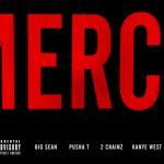Kanye West - Mercy ft. Big Sean, Pusha T & 2 Chainz
