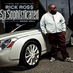 So Sophisticated Video x Rick Ross x Meek Mill