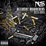 Nas – Accidental Murderers Featuring Rick Ross