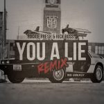 Rockie Fresh ft. Rick Ross – You A Lie Remix