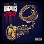 Meek Mill - Dreams And Nightmares Cover Art