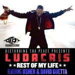 "Ludacris x Usher x David Guetta ""Rest Of My Life"""