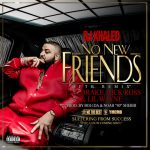 Drake feat. Rick Ross, Lil Wayne and Future - No New Friends